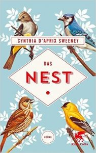 Foreign edition: German cover of The Nest by Cynthia D'Aprix Sweeney